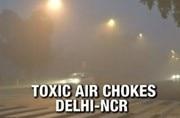 Toxic air chokes Delhi-NCR, govt shuts schools till Sunday