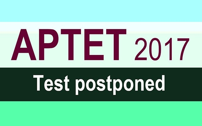 APTET 2017 exam postponed