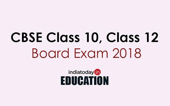 CBSE Class 10, Class 12 Board Exam 2018