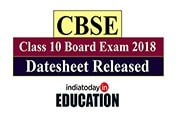 CBSE Class 10 Board Exam 2018: Datesheet released at cbse.nic.in