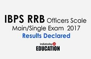 Declared! IBPS CRP RRB VI Officers Scale Main/Single Results 2017 out: How and where to check from ibps.in