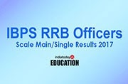 IBPS RRB Officers Scale Main/Single Results 2017 to be declared today evening at ibps.in: How to check