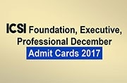 ICSI Foundation, Executive, Professional December Admit Cards 2017 released at icsi.edu