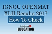 IGNOU OPENMAT XLII Results 2017 declared at ignou.ac.in: How to check