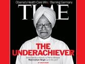Manmohan is an underachiever: Time magazine