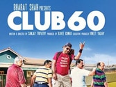 Movie Review: Club 60 is made with pure genuineness