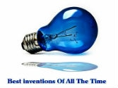 The inventions that shook the world; the best of them