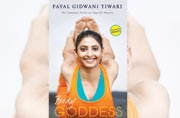 Celebrity yoga guru Payal Gidwani tells you how to be your own 'Body Goddess'