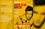 Stevan Riley on Listen to Me Marlon: Who better than Brando, I thought, to solve the riddle of himself