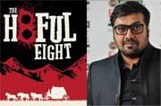 The Hateful Eight: Anurag Kashyap wants Censor Board to pass Quentin Tarantino's film uncut