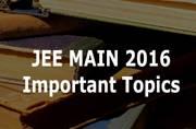 JEE Main 2016: List of important topics
