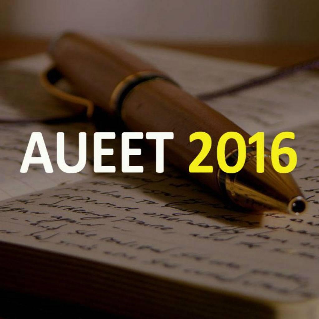 AUEET 2016: Exam details