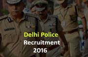 Delhi Police Recruitment 2016: Apply for constable posts