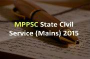 MPPSC State Civil Service Mains 2015: Exam details