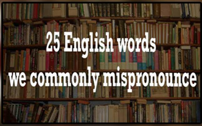 commonly mispronounced English words