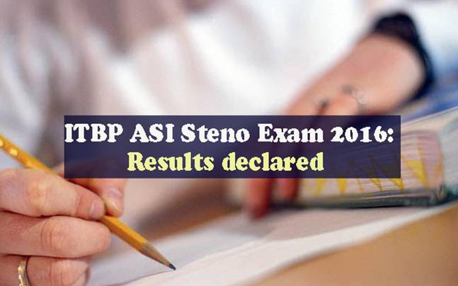 ITBP ASI Steno Exam 2016 : Check out results