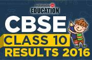CBSE Class 10 Results 2016: Declared at cbse.nic.in