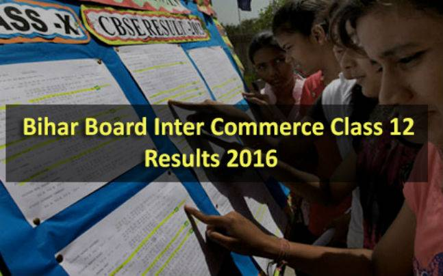 Bihar Inter Commerce (Class 12) Results 2016: Declared at http://www.biharboard.ac.in/