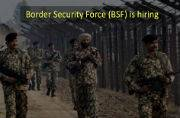 Work with Border Security Force (BSF): Apply for various posts before June 20