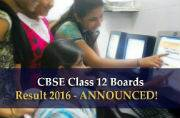 CBSE Class 12 Boards 2016: Results announced ahead of time!