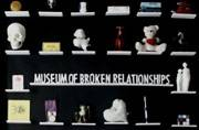 There's a Museum of Broken Relationships in the world now; seriously