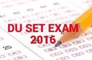 DU-SET 2016 Exam 2016: Check out exam dates