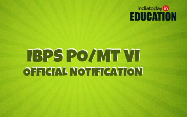 IBPS PO/MT VI: Official notification to be released at ibps.in