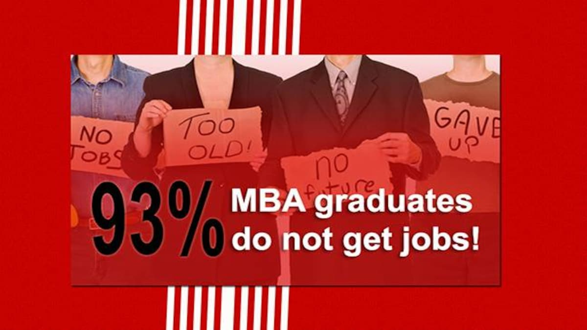 93 per cent MBA graduates are unemployable: Problems with