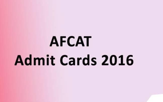 AFCAT Admit Cards 2016