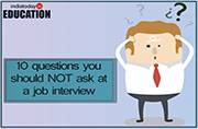 10 questions you should NOT ask at a job interview