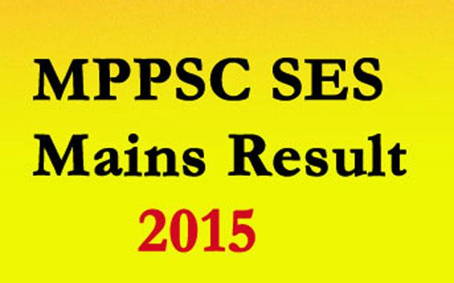 MPPSC SES Mains Result 2015: Check out scores at mppscdemo.in