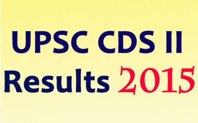 UPSC CDS II Results 2015