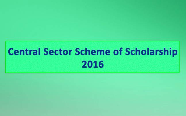 CBSE Central Sector Scheme of Scholarship 2016