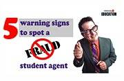 5 warning signs to spot a fraud student agent