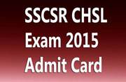 SSCSR CHSL Paper II Admit Cards 2016 released at sscsr.org: Download now