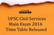 UPSC announces exam schedule for Civil Services Main Exam 2016: Check at www.upsc.gov.in