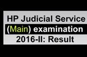 HP Judicial Service (Main) examination 2016-II: Result and interview schedule released at hppsc.hp.gov.in