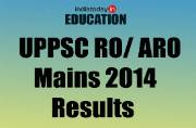 UPPSC RO/ ARO Mains 2014 results: Declared at www.uppsc.up.nic.in