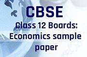 CBSE Class 12 Boards 2017: Sample Paper for Economics