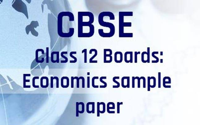 Cbse class 12 boards 2017 sample paper for economics indiatoday cbse class 12 boards 2017 malvernweather Choice Image
