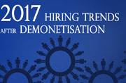 2017 hiring trends in various industries after demonetisation: 4,00,000 job cuts expected