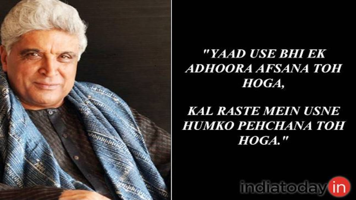 5 Javed Akhtar quotes that will break your heart, then fix