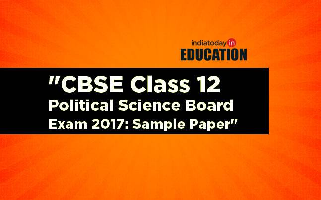 cbse class 12 political science board exam 2017 sample paper