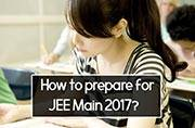 How to prepare for JEE Main 2017