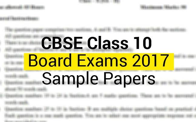 cbse class 10 board exams 2017 sample papers education today news