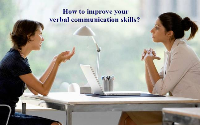 3 ways to improve your verbal communication skills