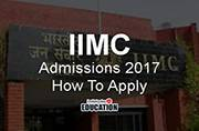 IIMC Admissions 2017 registrations begin today: How to apply