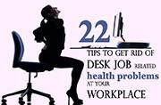 22 tips to get rid of desk job related health problems at your workplace