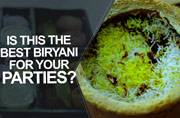 Watch: Is this the best biryani for your parties?