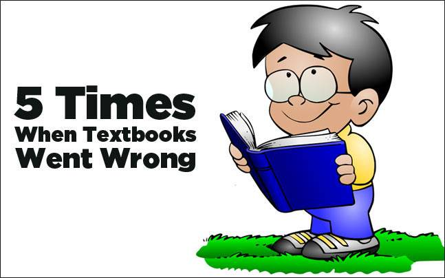 5 times when textbooks went wrong!
